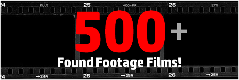 Promo - 500 Found Footage Films