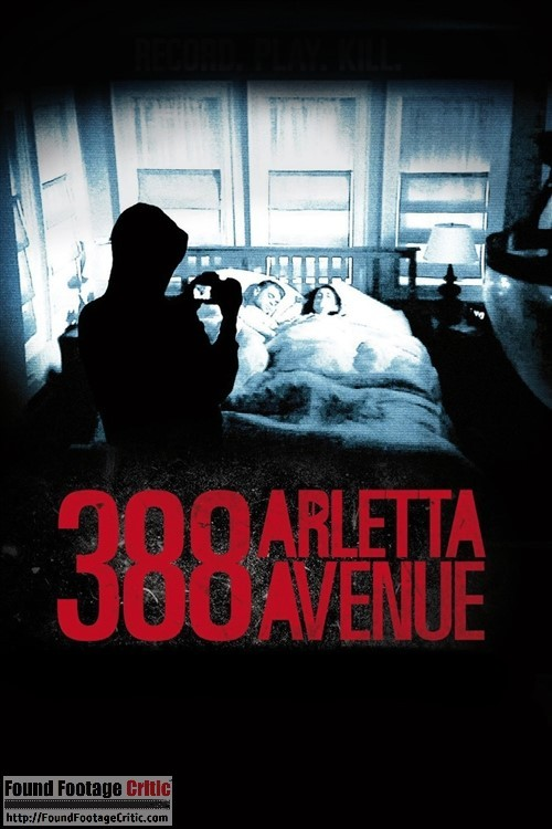388 Arletta Avenue (2011) - Found Footage Films Movie Poster (Found footage Horror)
