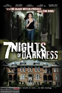 7 Nights of Darkness (2011) - Found Footage Films Movie Poster (Found footage Horror)