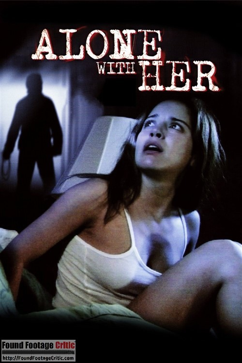 Alone with Her (2006) – Found Footage Trailer 2