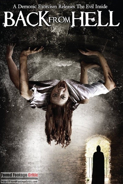 Back from Hell (2011) - Found Footage Films Movie Poster (Found footage Horror)