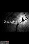 Chupacabra Territory (2016) - Found Footage Films Movie Poster (Found Footage Horror)