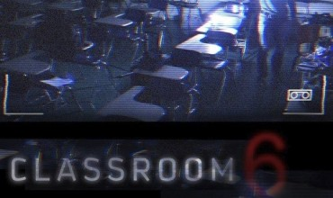 Classroom 6 (2014) - Found Footage Films Movie Poster (Found Footage Horror)