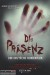 Die Prasenz (2014) - Found Footage Films Movie Poster (Found Footage Horror)