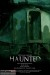 Haunted (2013) - Found Footage Films Movie Poster (Found Footage Horror)