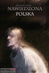 Haunted Poland (2012) - Found Footage Films Movie Poster (Found Footage Horror)