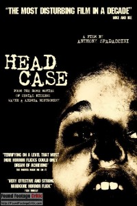 Head Case (2007) - Found Footage Films Movie Poster (Found Footage Horror Movies)