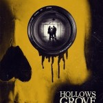 Hollows Grove (2014) - Found Footage Films Movie Poster (Found Footage Horror)