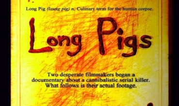 Long Pigs (2006) - Found Footage Films Movie Poster (Found Footage Horror)