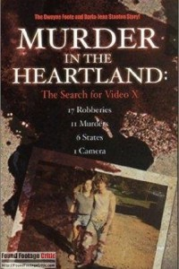 Murder in the Heartland: The Search for Video X (2003) - Found Footage Films Movie Poster (Found Footage Horror)