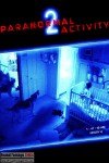 Paranormal Activity 2 (2010) - Found Footage Films Movie Poster (Found Footage Horror)