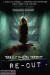 Re-Cut (2010) - Found Footage Films Movie Poster (Found Footage Horror)