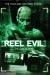 Reel Evil (2012) - Found Footage Films Movie Poster (Found Footage Horror)