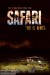 Safari (2013) - Found Footage Films Movie Poster (Found Footage Horror)