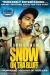 Snow on Tha Bluff (2011) - Found Footage Films Movie Poster (Found Footage Horror)