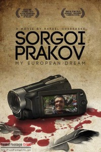 Sorgio Prakov: My European Dream (2015) - Found Footage Films Movie Poster (Found Footage Horror)