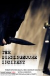 The Burmingmoore Incident (2010) - Found Footage Films Movie Poster (Found Footage Horror)