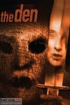 The Den (2013) - Found Footage Films Movie Poster (Found Footage Horror)