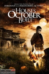 The Houses October Built (2014) - Found Footage Films Movie Poster (Found Footage Horror)