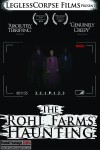 The Rohl Farms Haunting (2013) - Found Footage Films Movie Poster (Found Footage Horror)