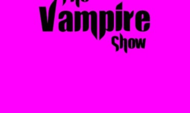 The Vampire Show (2013) – Episode 4 (TheVampireShow.com)