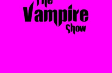 The Vampire Show (2013) – Episode 1 (TheVampireShow.com)