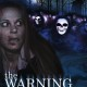 The Warning (2015) - Found Footage Films Movie Poster (Found Footage Horror)