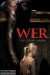 Wer (2013) - Found Footage Films Movie Poster (Found Footage Horror)
