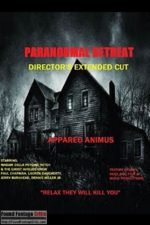 Paranormal Retreat (2014) - Found Footage Film Movie Poster (Found Footage Horror)