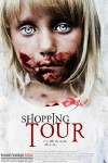 Shopping Tour (2012) - Found Footage Films Movie Poster (Found Footage Horror)