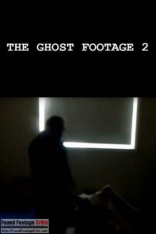 The Ghost Footage 2 (2013) - Found Footage Films Movie Poster (Found Footage Horror)