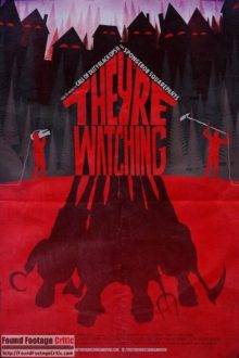 They're Watching (2016) - Found Footage Films Movie Poster (Found Footage Horror)