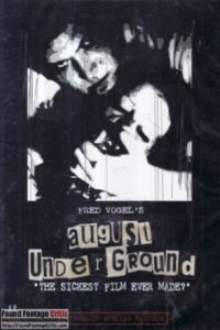 August Underground (2001) - Found Footage Films Movie Poster (Found Footage Horror)
