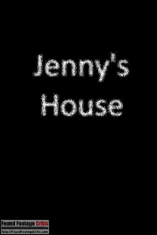 Jenny's House (2012) - Found Footage Movie Poster (Found Footage Horror)