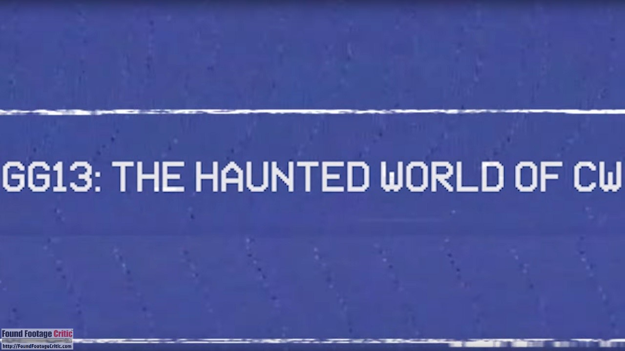 Haunted World of CW (2013) - Season 6 - Found Footage Films Movie Fanart (Found Footage Horror)