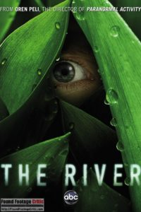 The River (2012) - Found Footage Films Movie Poster (Found Footage Horror)