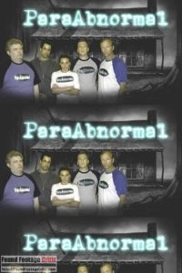 ParaAbnormal (2009) - Found Footage Films Movie Poster (Found Footage Horror)