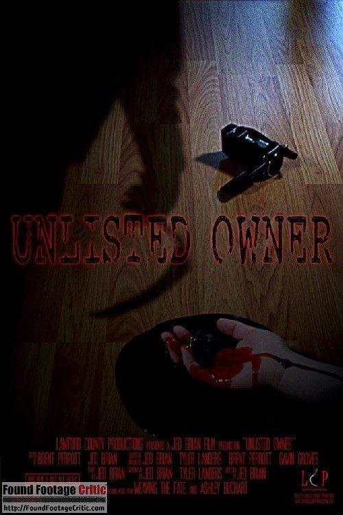 Unlisted Owner (2013) - Found Footage Films Movie Poster (Found Footage Horror)