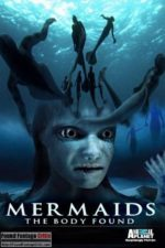 Mermaids: The Body Found (2012) - Found Footage Films Movie Poster (Found Footage Horror)