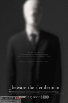 Beware The Slenderman (2016) - Found Footage Films Movie Poster (Found Footage Horror)