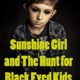 The Sunshine Girl and the Hunt for Black Eyed Kids (2012) - Found Footage Films Movie Poster (Found Footage Horror)