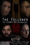 The Follower: The Slender Man Documentary (2013) - Found Footage Films Movie Poster (Found Footage Horror)