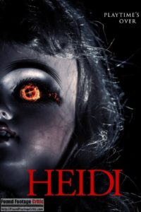 Heidi (2014) - Found Footage Films Movie Poster (Found Footage Horror)