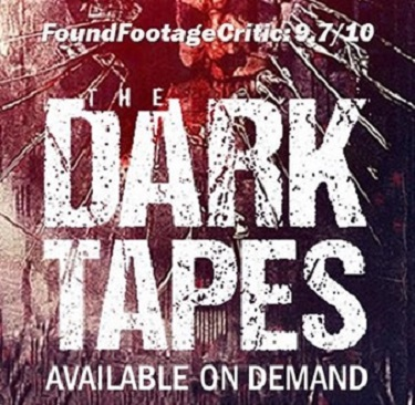 Promo - The Dark Tapes on VOD