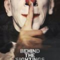 Behind the Sightings (2017) - Found Footage Films Movie Poster (Found Footage Horror Movies)