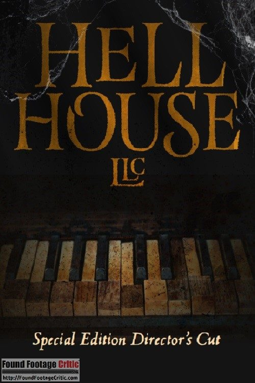 Hell House LLC: The Director's Cut (2017) - Found Footage Films Movie Poster (Found Footage Horror Movies)