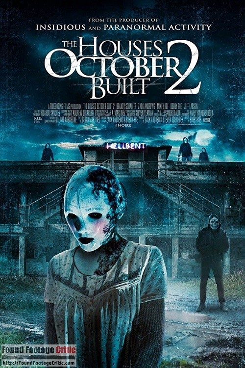 The Houses October Built 2 (2017) - Found Footage Films Movie Poster (Found Footage Horror Movies)