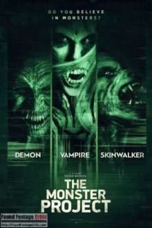 The Monster Project (2017) - Found Footage Films Movie Poster (Found Footage Horror Movies)