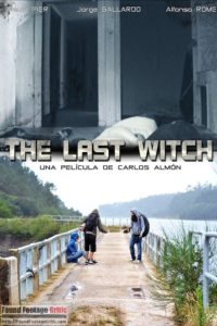 The Last Witch (2015) - Found Footage Films Movie Poster (Found Footage Horror Movies)