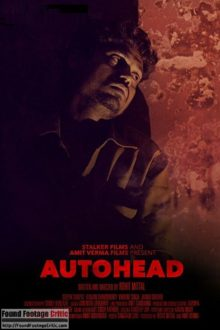 Autohead (2016) Found Footage Films Movie Poster (Found Footage Horror Movies)